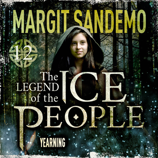 The Ice People 12 - Yearning, Margit Sandemo