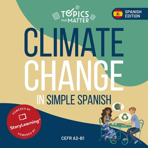 Climate Change in Simple Spanish, Olly Richards