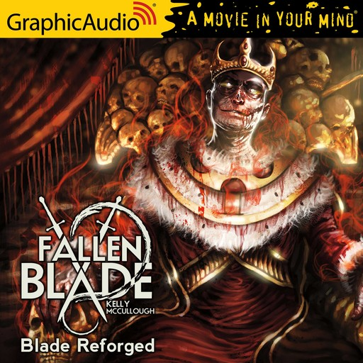 Blade Reforged [Dramatized Adaptation], Kelly McCullough