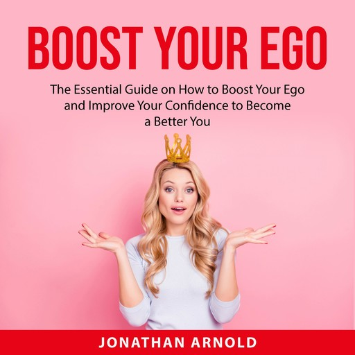 Boost Your Ego, Jonathan Arnold