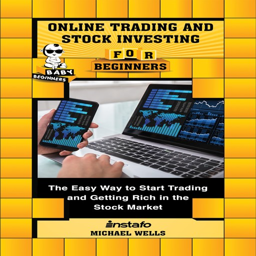 Online Trading and Stock Investing for Beginners, Michael Wells, Instafo