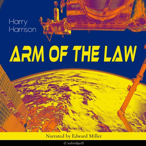 Arm of the Law, Harry Harrison