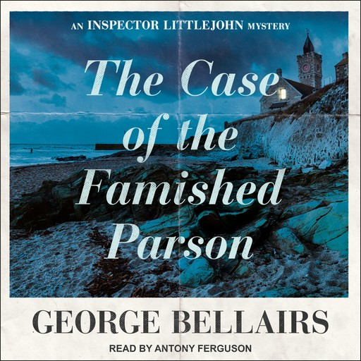 The Case of the Famished Parson, George Bellairs