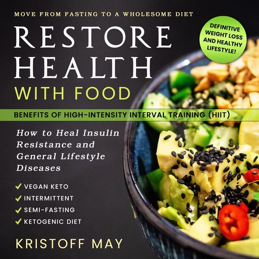 Restore Health with Food, Kristoff May