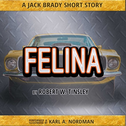 Felina, Robert Tinsley