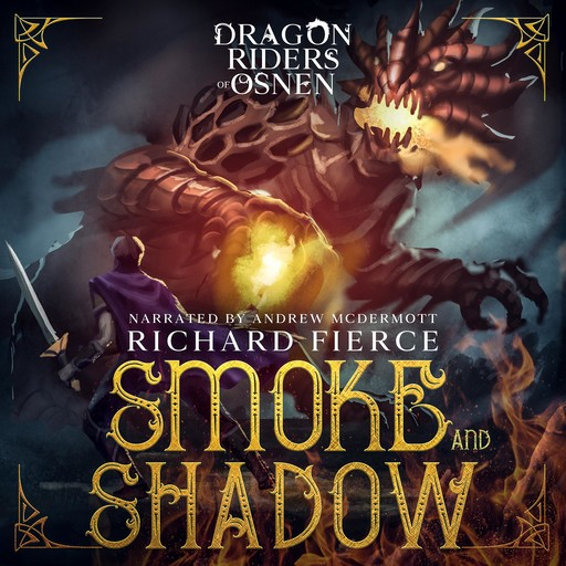 Smoke and Shadow, Richard Fierce
