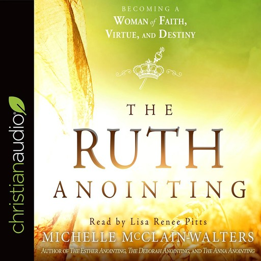 The Ruth Anointing, Michelle McClain-Walters