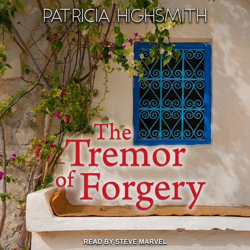 The Tremor of Forgery, Patricia Highsmith