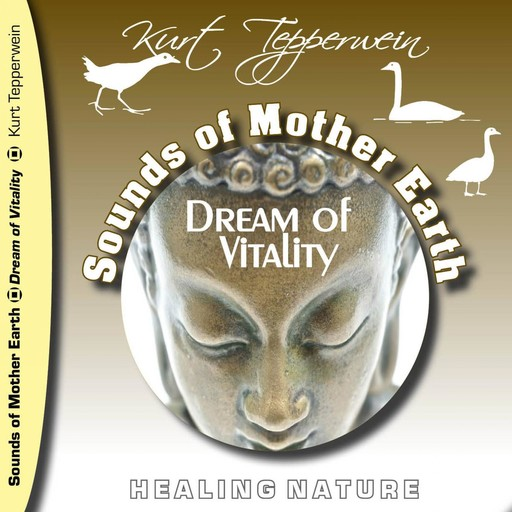 Sounds of Mother Earth - Dream of Vitality,
