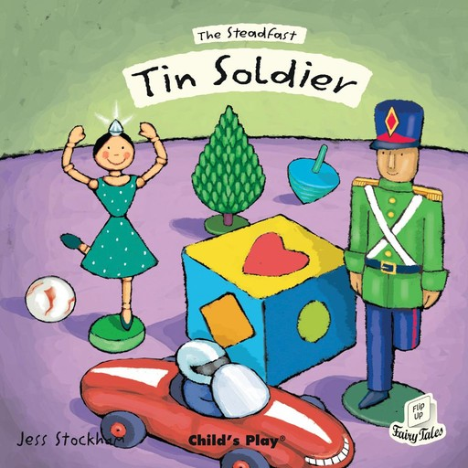 The Steadfast Tin Soldier, Child's Play