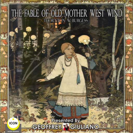 The Fable Of Old Mother West Wind, Thornton Burgess
