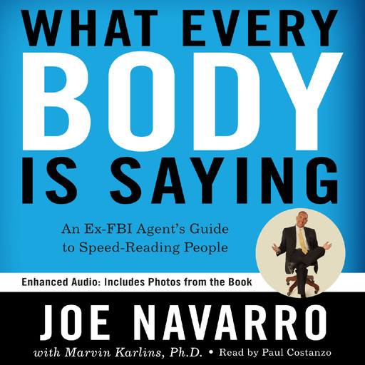 What Every BODY is Saying, Joe Navarro, Marvin Karlins