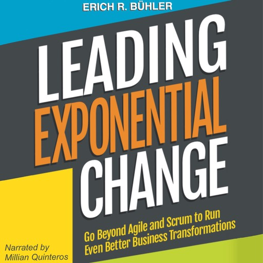 Leading Exponential Change, Erich R. Bühler