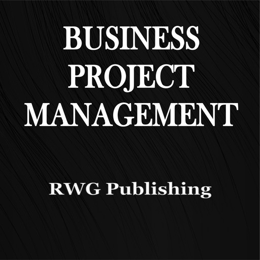Business Project Management, RWG Publishing