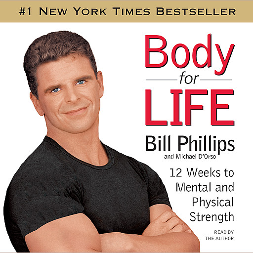 Body For Life, Bill Phillips, Michael D'Orso