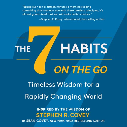 The 7 Habits On the Go, Stephen Covey, Sean Covey
