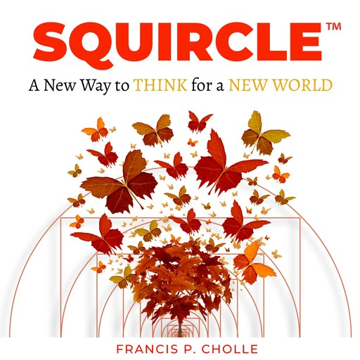 SQUIRCLE, Francis Cholle