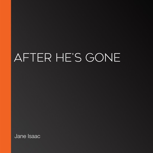 After He's Gone, Jane Isaac