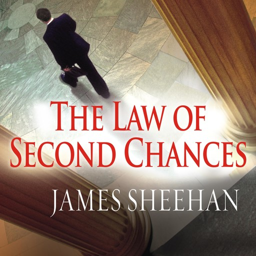 The Law of Second Chances, James Sheehan