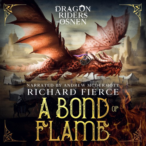 A Bond of Flame, Richard Fierce