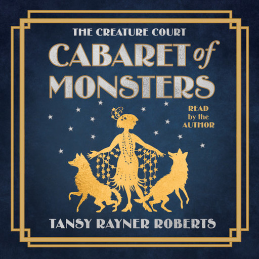 Cabaret of Monsters, Tansy Rayner Roberts