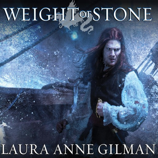Weight of Stone, Laura Anne Gilman