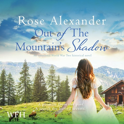 Out of the Mountain's Shadow, Rose Alexander