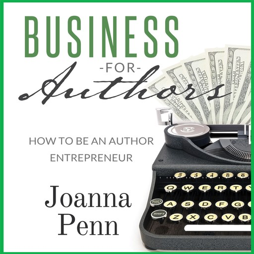 Business For Authors, Joanna Penn