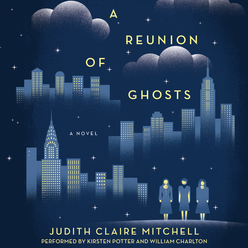 A Reunion Of Ghosts, Judith Claire Mitchell