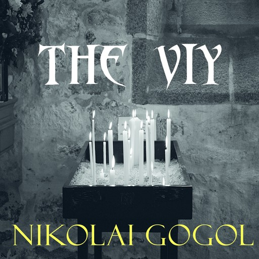 The Viy, Nikolai Gogol