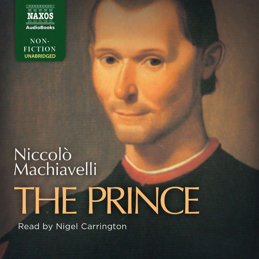 Prince, The (unabridged), Niccolò Machiavelli