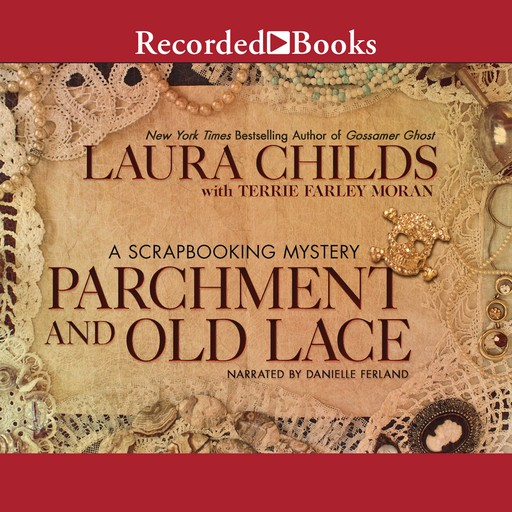 Parchment and Old Lace, Laura Childs, Terrie Farley Moran