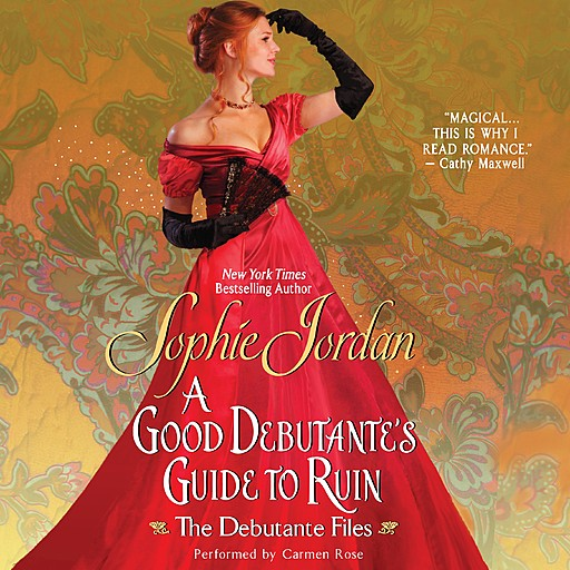 A Good Debutante's Guide to Ruin, Sophie Jordan