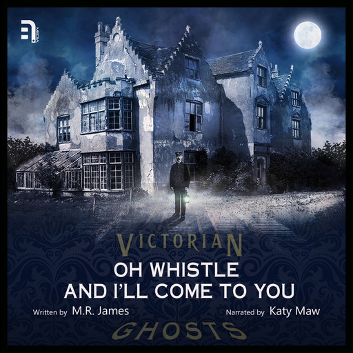 Oh Whistle and I'll Come to You, My Lad, M.R.James