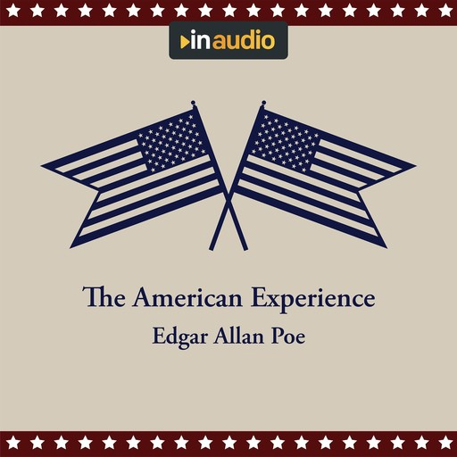 The American Experience, Mark Twain, Francis Scott Fitzgerald, Jack London, Washington Irving, O.Henry, Kate Chopin, Stephen Crane, Edith Wharton, Sarah Orne Jewett, Edgar Allan Poe