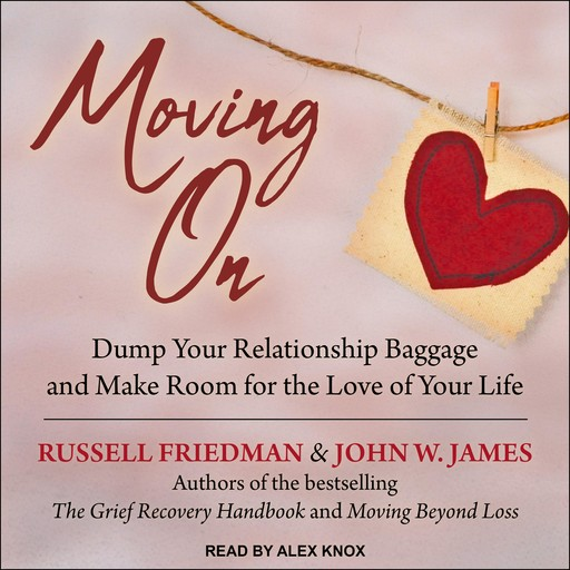 Moving On, John W.James, Russell Friedman