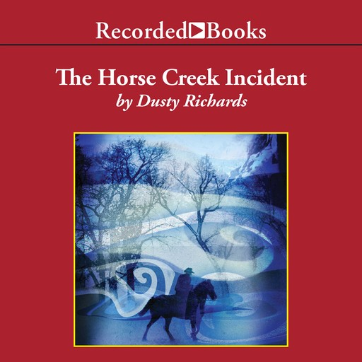 The Horse Creek Incident, Dusty Richards