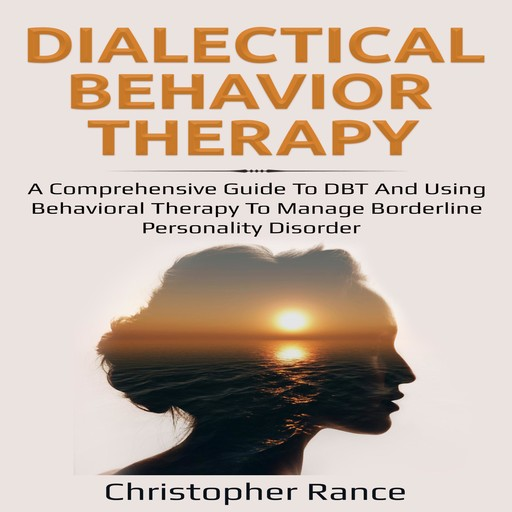 Dialectical Behavior Therapy, Christopher Rance