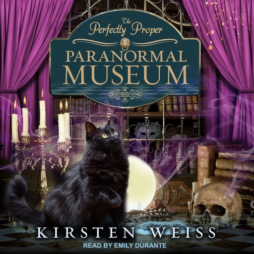 The Perfectly Proper Paranormal Museum, Kirsten Weiss