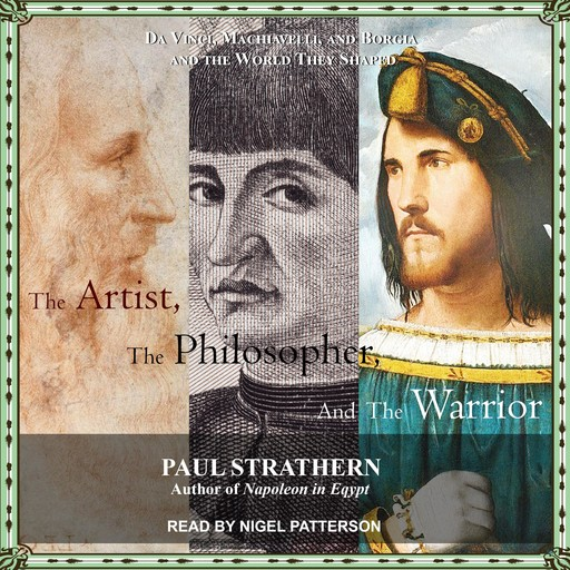 The Artist, the Philosopher, and the Warrior, Paul Strathern
