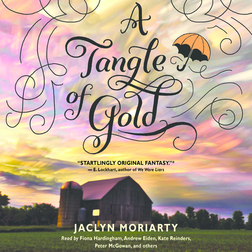 A Tangle of Gold: Book 3 of the Colors of Madeleine, Jaclyn Moriarty