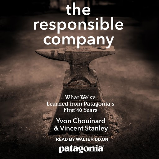 The Responsible Company, Yvon Chouinard, Vincent Stanley