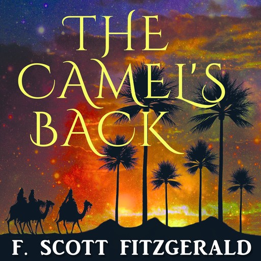 The Camel's Back, Francis Scott Fitzgerald