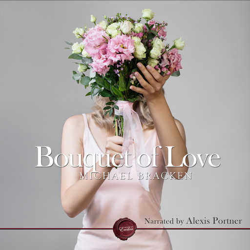 Bouquet of Love, Michael Bracken