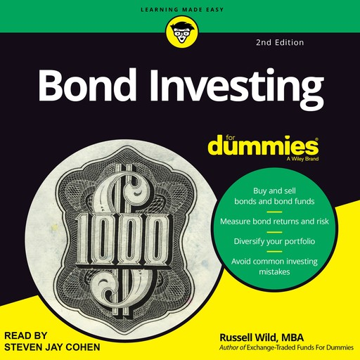 Bond Investing for dummies, M.B.A., Russell Wild