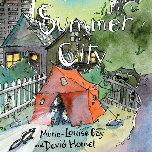Summer in the City, David Homel, Marie-Louise Gay