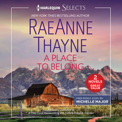 A Place to Belong, RaeAnne Thayne, Michelle Major