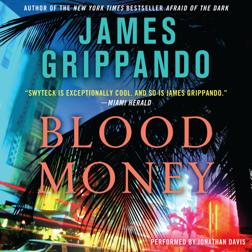 Blood Money, James Grippando