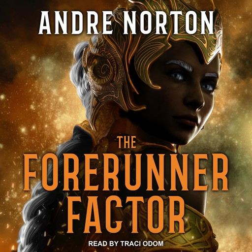 The Forerunner Factor, Andre Norton