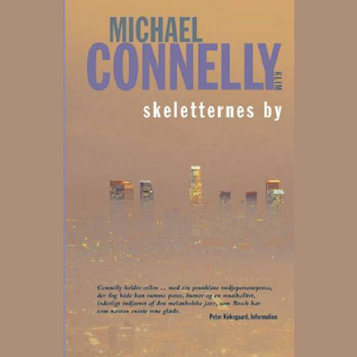 Skeletternes by, Michael Connelly